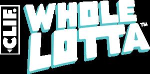 CLIF WHOLE LOTTA
